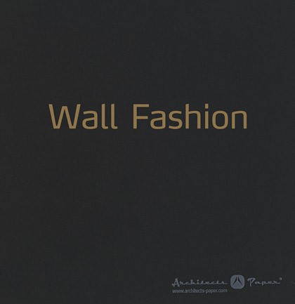 Tapetenkollektion «Wall Fashion»