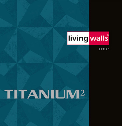 «Titanium 2» Wallpaper Collection