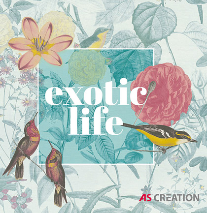 Collection de papiers peints «Exotic Life»