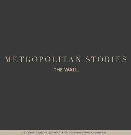 Tapetenkollektion «THE WALL»