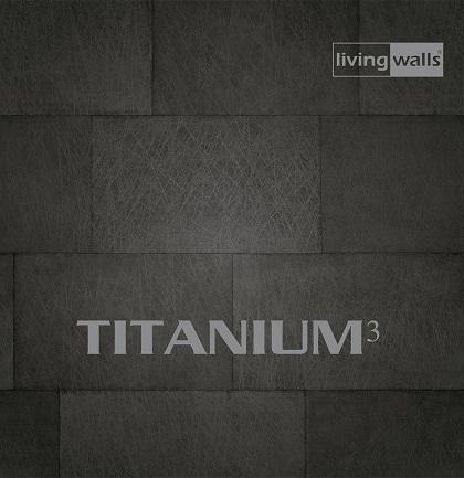 Tapetenkollektion «Titanium 3»