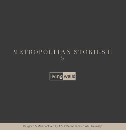 Tapetenkollektion «Metropolitan Stories II»